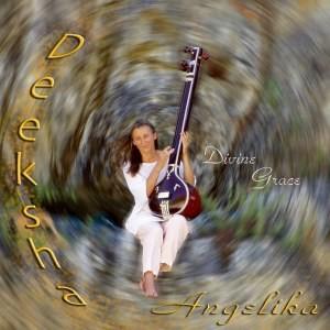 Chant Meditation Music Album - Deeksha - Divine Grace, by Angelika